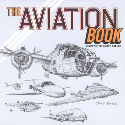 Image for The Aviation Book: A Survey of the World's Aircraft