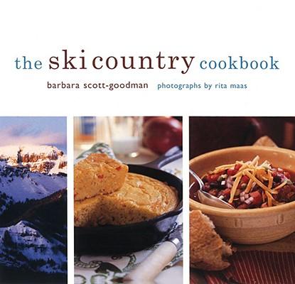 The Ski Country Cookbook, Barbara Scott-Goodman