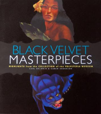 Image for Black Velvet Masterpieces: Highlights from the Collection of the Velveteria Museum