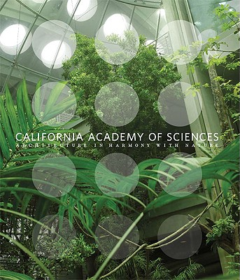 Image for California Academy of Sciences: Architecture in Harmony with Nature