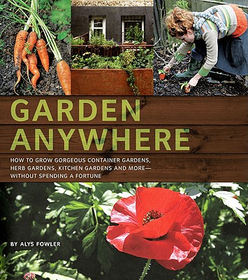 Garden Anywhere, Fowler, Alys