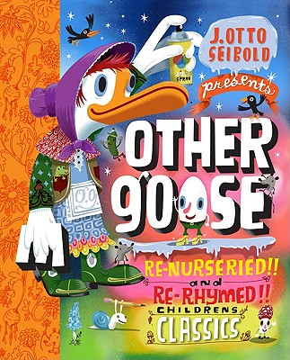 Image for Other Goose: Re-Nurseried!! and Re-Rhymed!! Childrens Classics