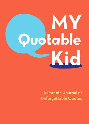Image for My Quotable Kid