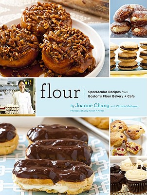 Image for Flour: Spectacular Recipes from Boston's Flour Bakery + Cafe