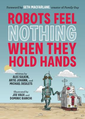 Image for Robots Feel Nothing When They Hold Hands