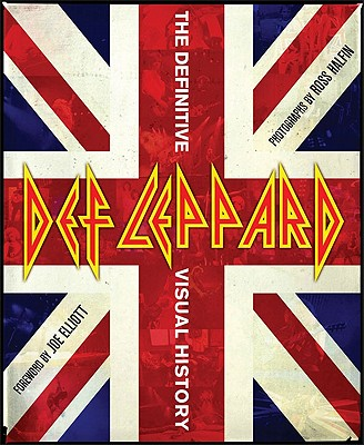 Image for Def Leppard: The Definitive Visual History
