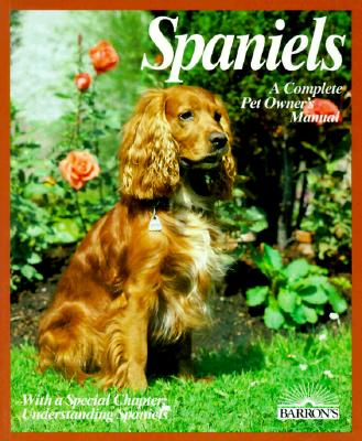Image for Spaniels (Complete Pet Owner's Manual) (English and German Edition)