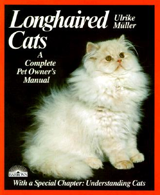 Image for Longhaired Cats: A Complete Pet Owner's Manual