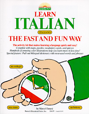Image for Learn Italian the Fast and Fun Way/With Pull-Out Bilingual Dictionary (Learn the fast & fun way)
