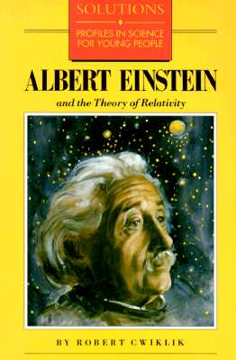 Image for Albert Einstein and the Theory of Relativity (Solutions Series)