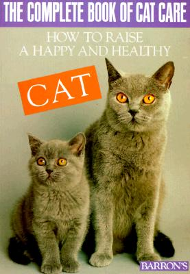 Image for HOW TO RAISE A HAPPY AND HEALTHY CAT