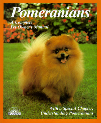 Image for Pomeranians: Everything About Purchase Care Nutrition Breeding Behavior And Training