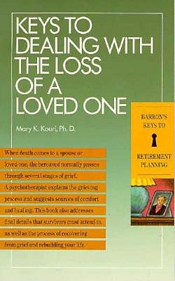 Image for Keys to Dealing With the Loss of a Loved One (Barron's Keys to Retirement Planning)
