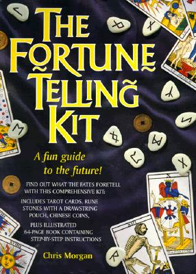 """The Fortune Telling Kit: A Fun Guide to the Future!, """"Morgan, Chris"""""""