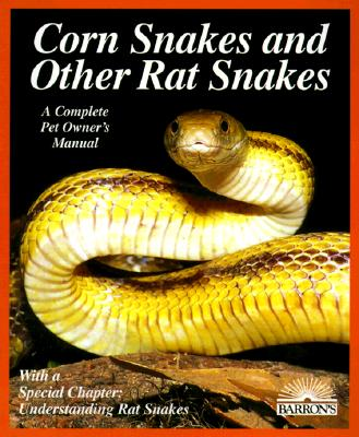 Image for Corn and Rat Snakes (Complete Pet Owner's Manuals)