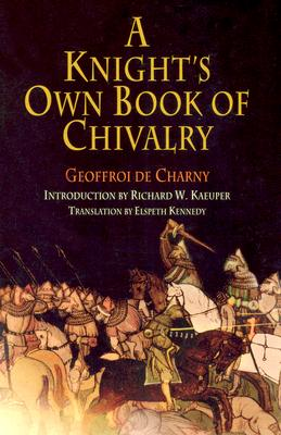 Image for A Knight's Own Book of Chivalry (The Middle Ages Series)