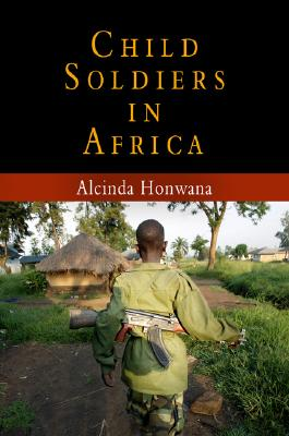 Image for Child Soldiers in Africa (The Ethnography of Political Violence)