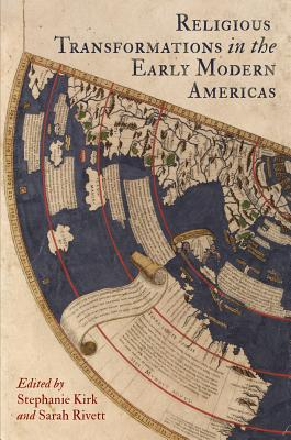 Image for Religious Transformations in the Early Modern Americas