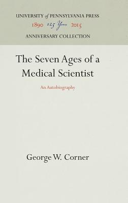 Image for The Seven Ages of a Medical Scientist: An Autobiography