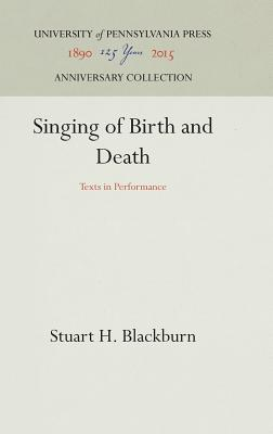 Image for Singing of Birth and Death: Texts in Performance