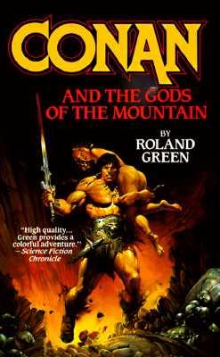 Conan and the Gods of the Mountain (Conan), ROLAND GREEN