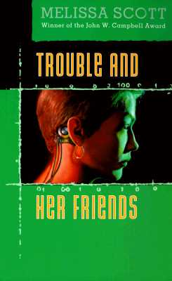 Image for Trouble and Her Friends