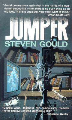 Jumper: A Novel, Steven Gould