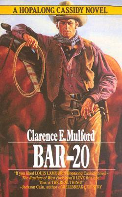Bar-20, CLARENCE E. MULFORD