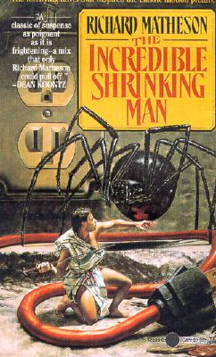 The Incredible Shrinking Man (Tor Horror), Richard Matheson