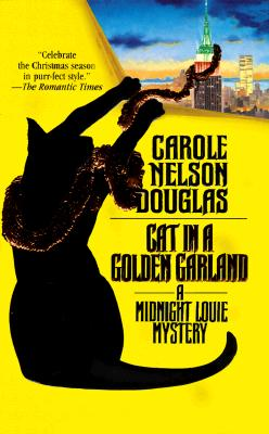 Image for Cat in a Golden Garland: A Midnight Louie Mystery