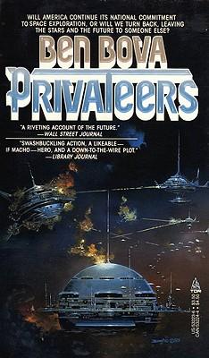 Privateers, Bova, Ben