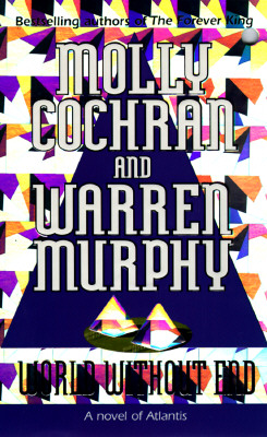 World Without End, Molly Cochran, Warren Murphy
