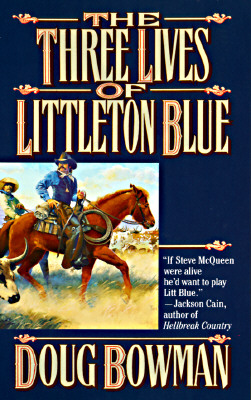Image for THREE LIVES OF LITTLETON BLUE