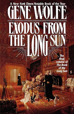 Exodus From The Long Sun (Book of the Long Sun), Gene Wolfe