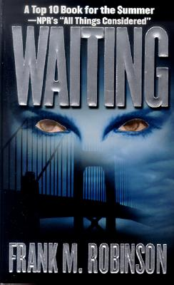 Waiting, Robinson, Frank M. Jr.