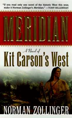 Image for Meridian: A Novel of Kit Carson's West