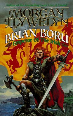 Image for BRIAN BORU   Emperor of the Irish