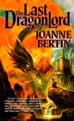 Last Dragonlord, JOANNE BERTIN