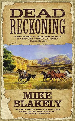 Dead Reckoning, Mike Blakely