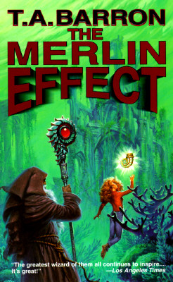 Merlin Effect, T. A. BARRON