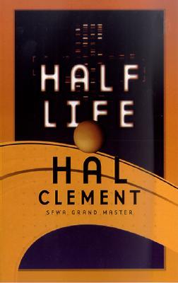 Half Life, Clement, Hal