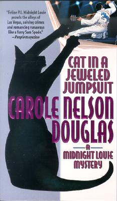 Image for Cat in a Jeweled Jumpsuit: A Midnight Louie Mystery (A Midnight Louie Mystery)