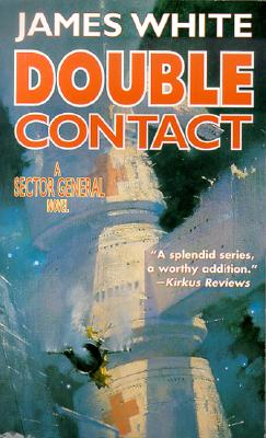 """""""Double Contact (White, James, Sector General Series.)"""", """"White, James"""""""