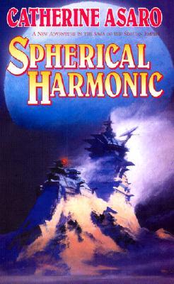 Image for Spherical Harmonic (The Saga of the Skolian Empire)