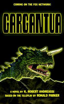 Gargantua: A Novel, Andreassi, K. Robert