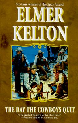 The Day the Cowboys Quit, Kelton, Elmer