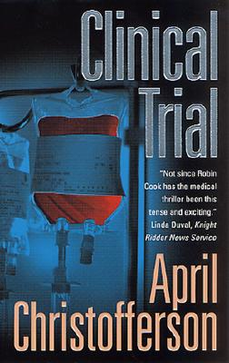 Clinical Trial, April Christofferson