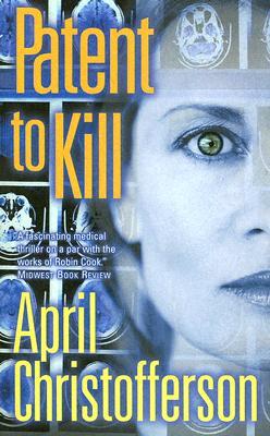 Patent to Kill, April Christofferson