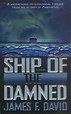 Ship of the Damned, James F. David