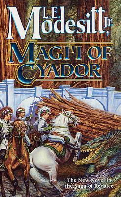 Magi'i of Cyador (The Saga of Recluce), L. E. MODESITT